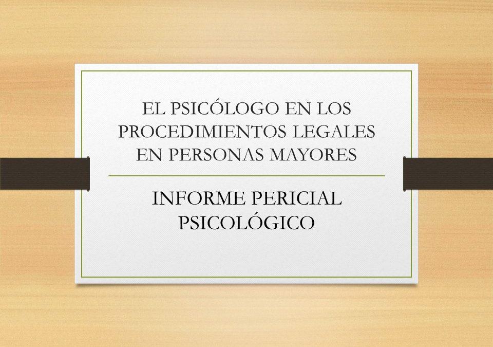 El psicólogo en los procedimientos legales en personas mayores