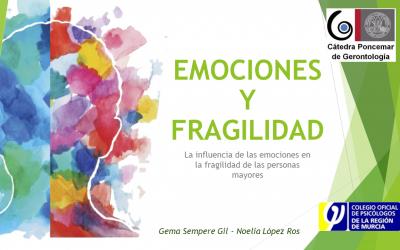 """Taller """"Emociones y Fragilidad"""": Cátedra Poncemar de Gerontología. Universidad de Murcia"""