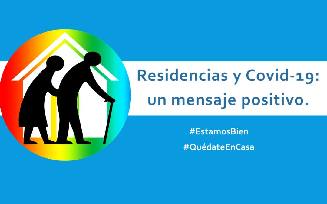 Residencias y Covid-19: Vídeos #QuédateEnCasa  #EstamosBien