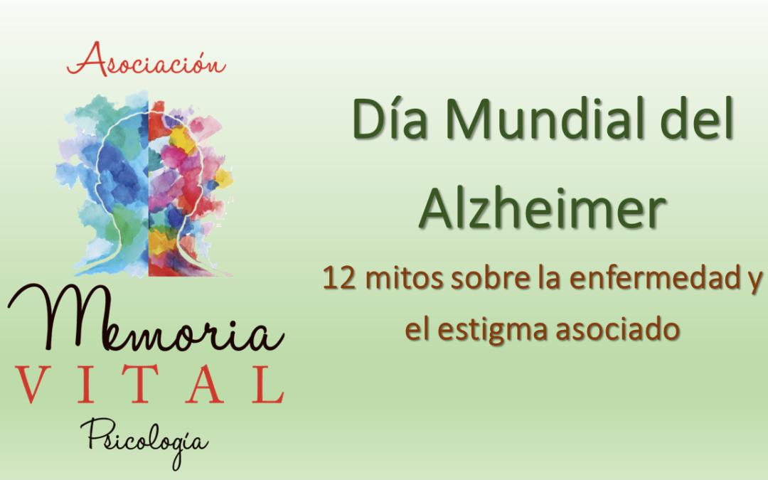 Día Mundial del Alzheimer: 12 Mitos sobre la enfermedad y el estigma asociado